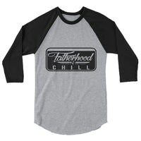 Fatherhood & Chill 3/4 sleeve shirt