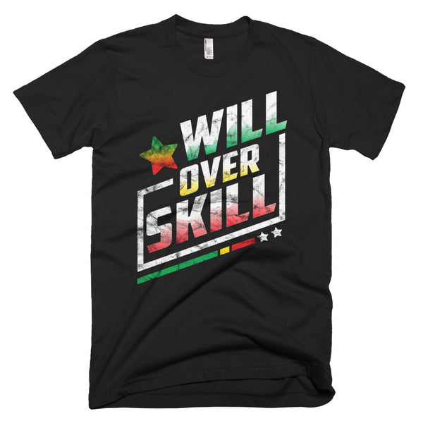 Will Over Skill T-Shirt