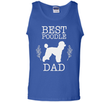 Best Poodle Dad Shirt Father's Day Gift Dog Lover Daddy