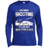 Long range shooting it's like golf but for men Long Sleeve Moisture Absorbing Shirt