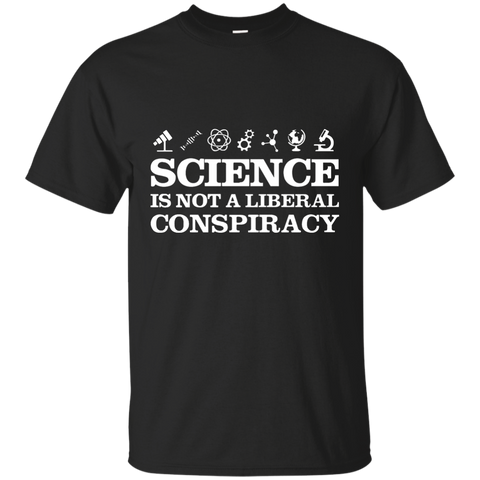 Science Is Not A Liberal Conspiracy T-Shirt (Others Position) Custom Ultra Cotton T-Shirt