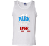 Funny Best Park Ranger Ever T-shirt Fathers Day Birthday