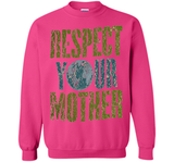 Respect Your Mother Earth Day T-shirt  - mother's day