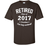Retired 2017 Shirt: Funny Retirement Gift T-Shirt