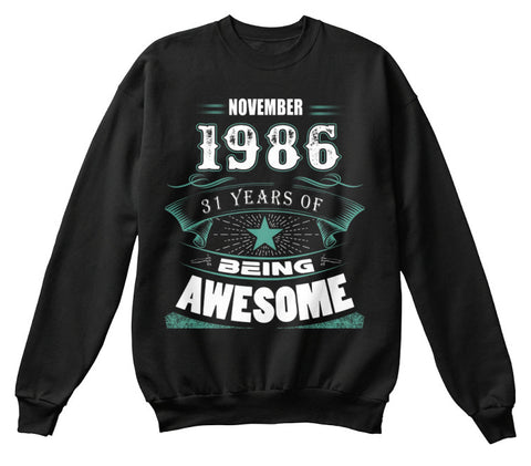 NOVEMBER 1986-31 Years Of Being Awesome