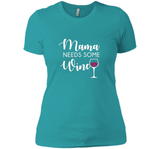 Mama Needs Wine Shirt Funny Wine Lover Mother's Day Mom Gift  - mother's day