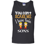 You can't scare me I have twin Sons T-Shirt 2 Boys  - mother's day