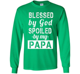 Father's Day Gift Blessed by God Spoiled by my Papa Shirt