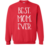 """Best Mom Ever"" Mother's Day T-Shirt, Cute Mother's Day Tee  - mother's day"