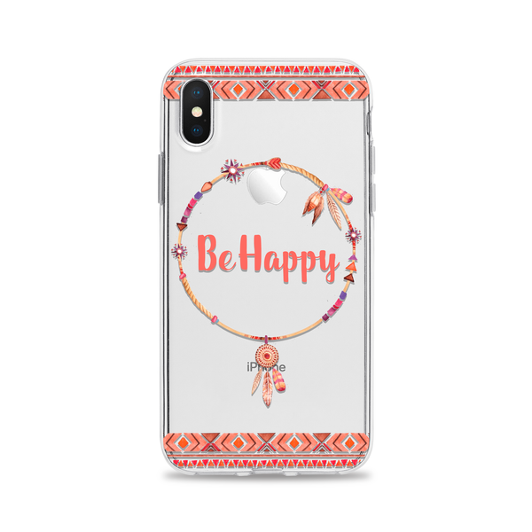Be Happy Phone Case for iPhone and Samsung Galaxy