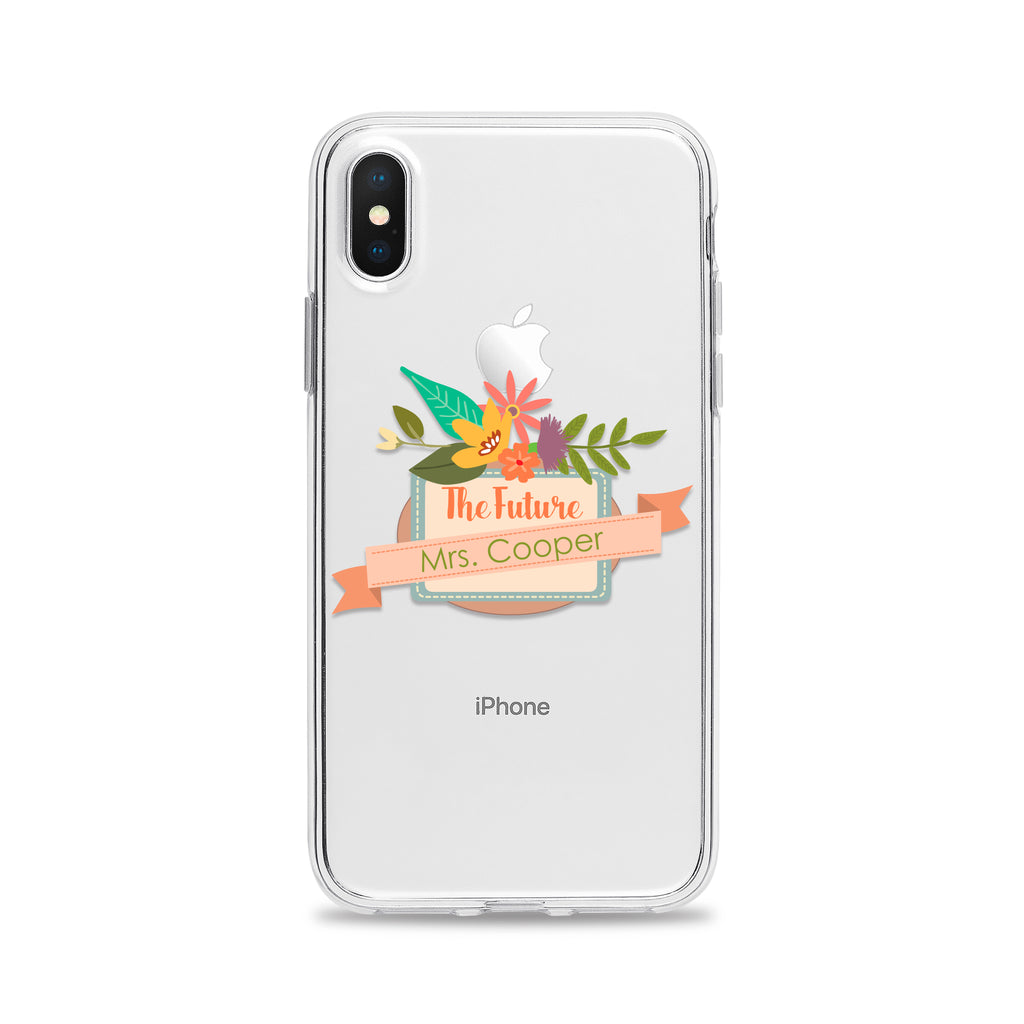 Floral The Future Mrs Phone Case