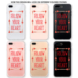 Follow Your Heart Phone Case