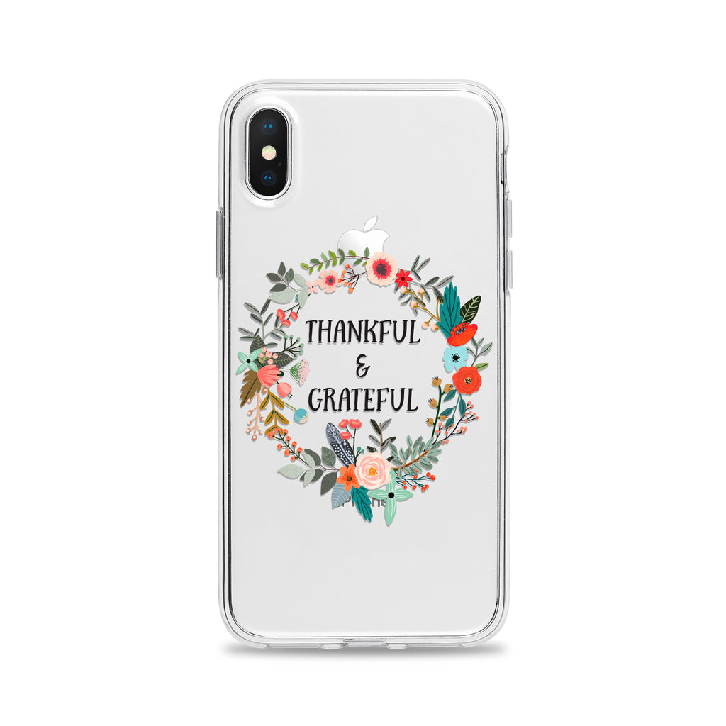 Thankful and Grateful Phone Case