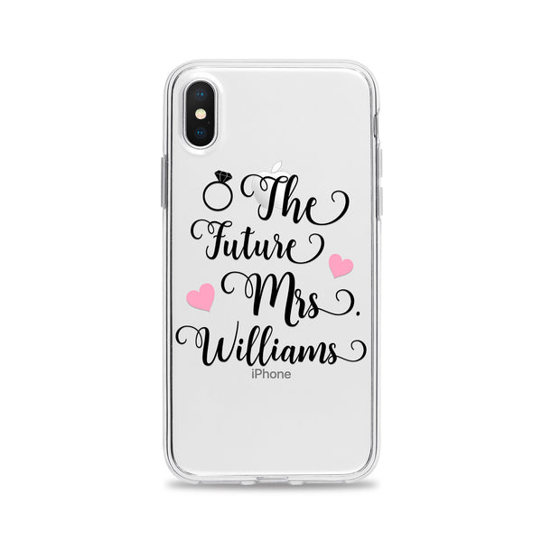 The Future Mrs Phone Case