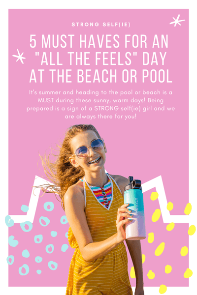 "Five Must Haves for an ""ALL the FEELS"" Day at the Beach or Pool"