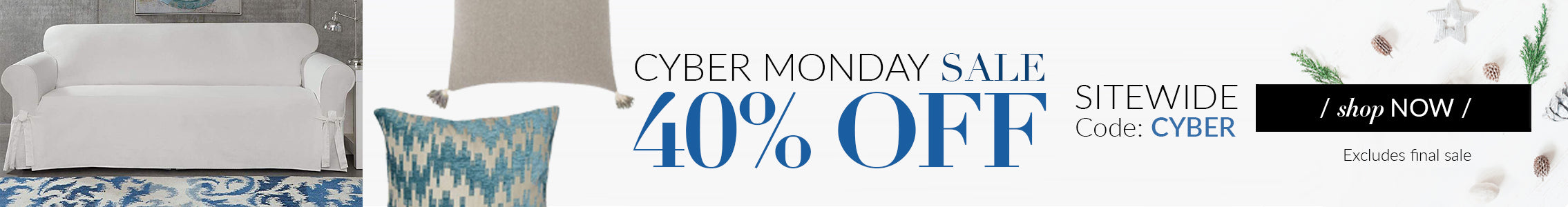 Cyber Monday | 40% Off Sitewide Excluding Final Sale
