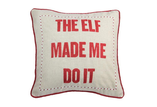 The Elf Made Me 20 Inch Square Decorative Pillow