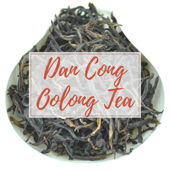Dan Cong Oolong Tea