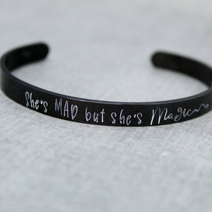 She's mad but she's magic cuff bracelet