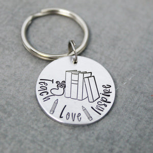 Teach Love Inspire key chain, Teacher gift