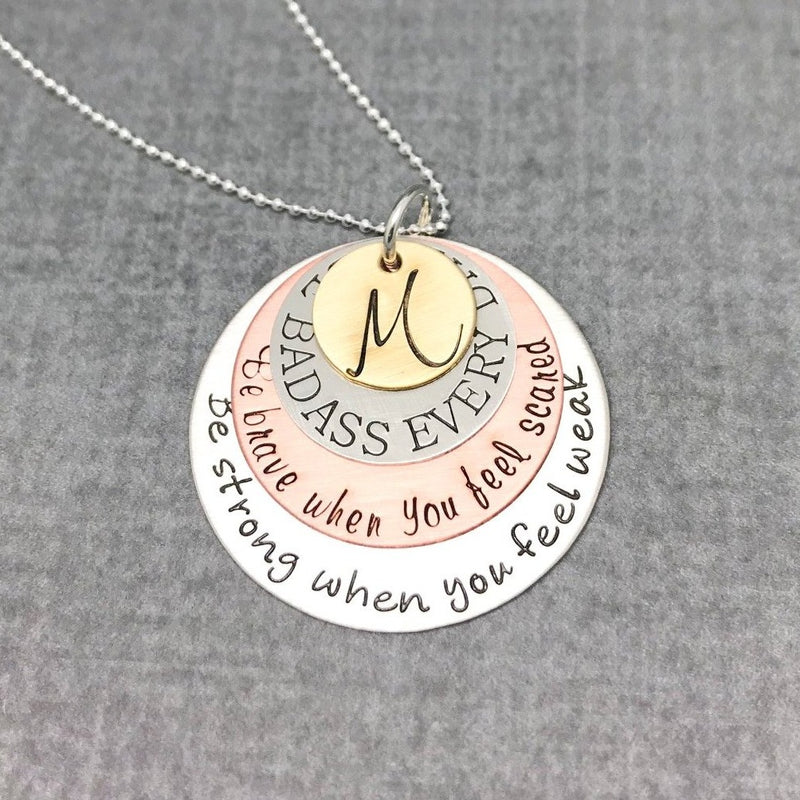 Be Strong, Be Brave, Be Badass Everyday Necklace