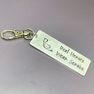 Real Heroes wear scrubs key chain, nurse keychain