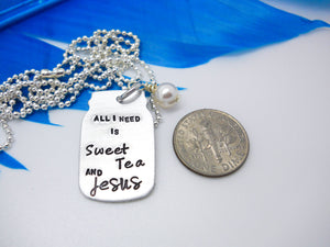 All I need is Sweet Tea and Jesus Necklace, size comparison next to a quarter