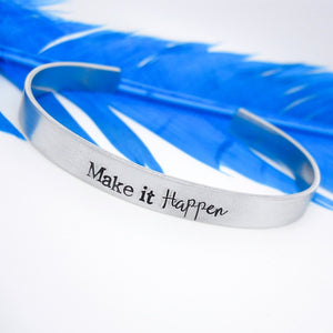 Make it Happen bracelet, Inspirational bracelet, - Sweet Tea & Jewelry