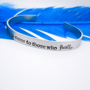 Hustle cuff bracelet, Inspirational bracelet - Sweet Tea & Jewelry