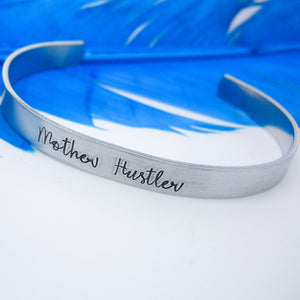 Mother Hustler Bracelet | Hand Stamped Cuff, Side View