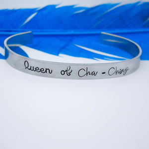 Queen of Cha Ching bracelet, custom cuff bracelet - Sweet Tea & Jewelry