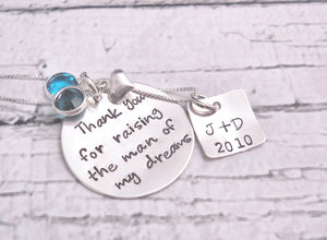 Thank you for raising the man of my dreams necklace - Sweet Tea & Jewelry
