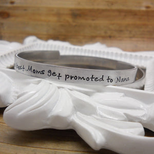 Nana bracelet, The best moms get promoted to Nana - Sweet Tea & Jewelry