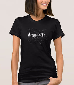 Despacito Text - T-Shirt for Women