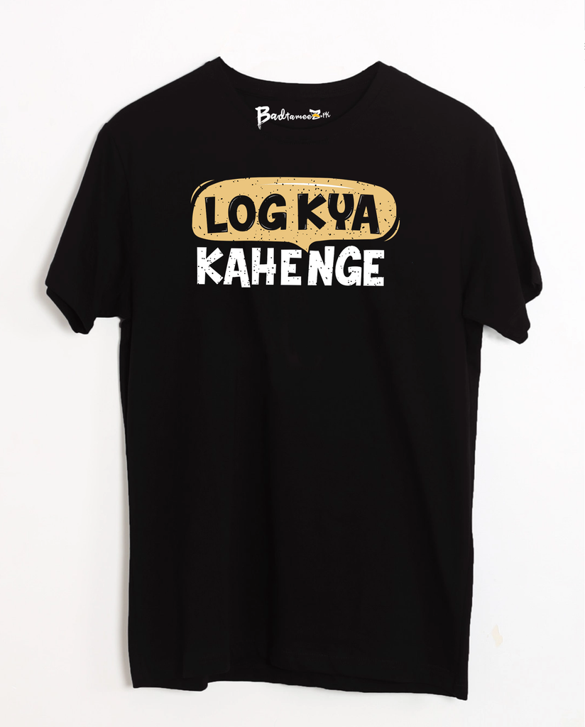 Log Kya Kahenge T-Shirt