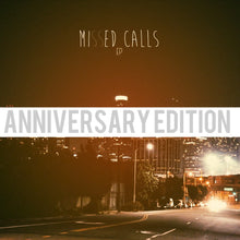 "Signed Copy of ""Missed Calls"" EP (Anniversary Edition)"