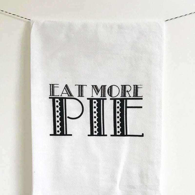 Eat More Pie Kitchen Towel