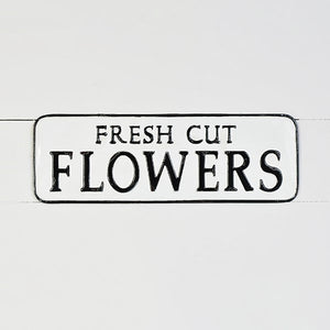 Perfect for a porch, potting shed or garden gate, Our Fresh Cut Flowers Sign is a cheerful addition to any home or garden. 17.75 X .15 X 6