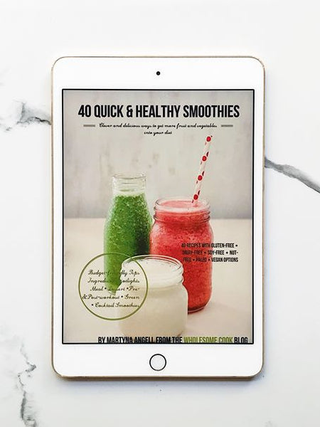 40 Quick and Healthy Smoothies eBook Martyna Angell