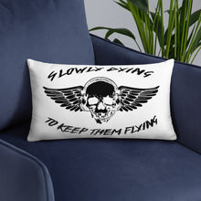 "Load image into Gallery viewer, ""Slowly Dying To Keep Them Flying"" Pillow"