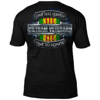 Vietnam Veterans -  Time Served * Time to Honor T-Shirt by 7.62 Design