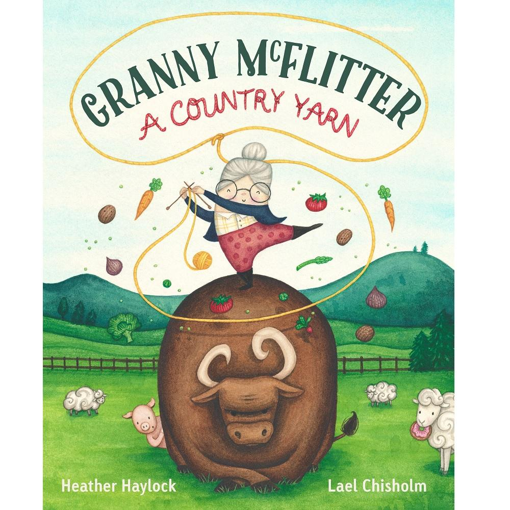 Heather Haylock Granny McFlitter: A Country Yarn
