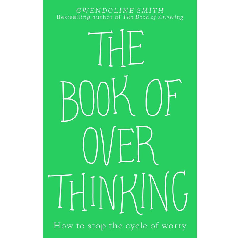 Gwendoline Smith The Book of Overthinking