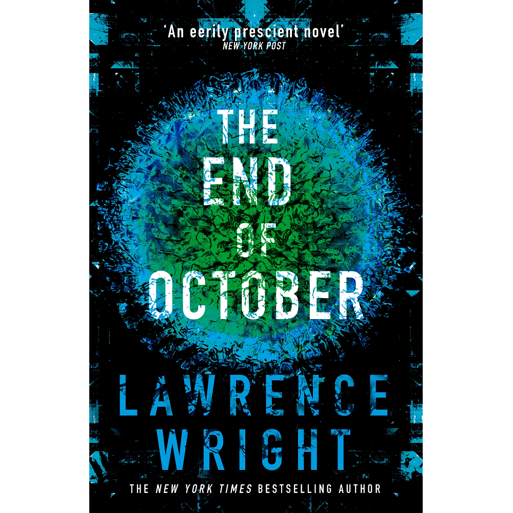 Lawrence Wright The End of October