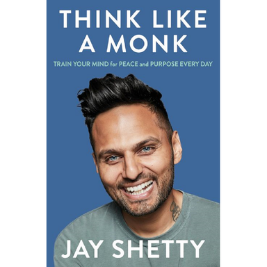 Jay Shetty Think Like a Monk