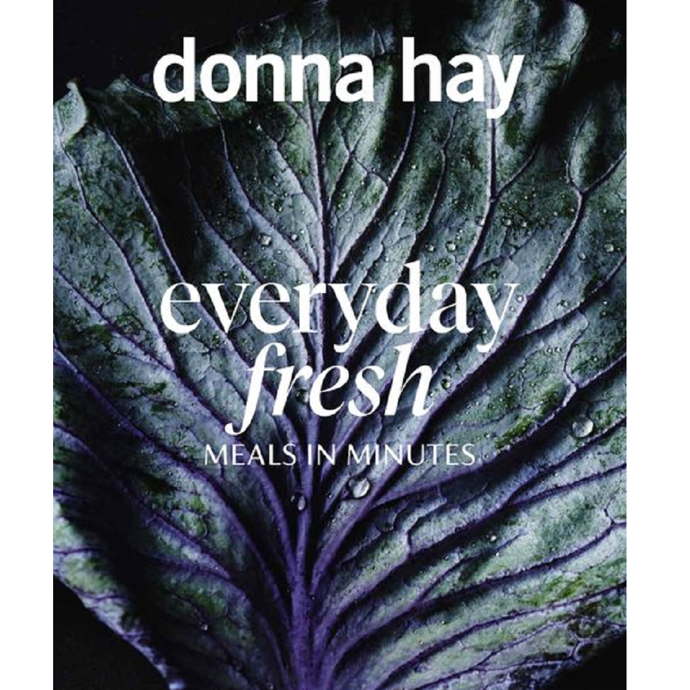 Donna Hay Everyday Fresh: Meals in Minutes