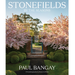 Paul Bangay Stonefields by the Seasons