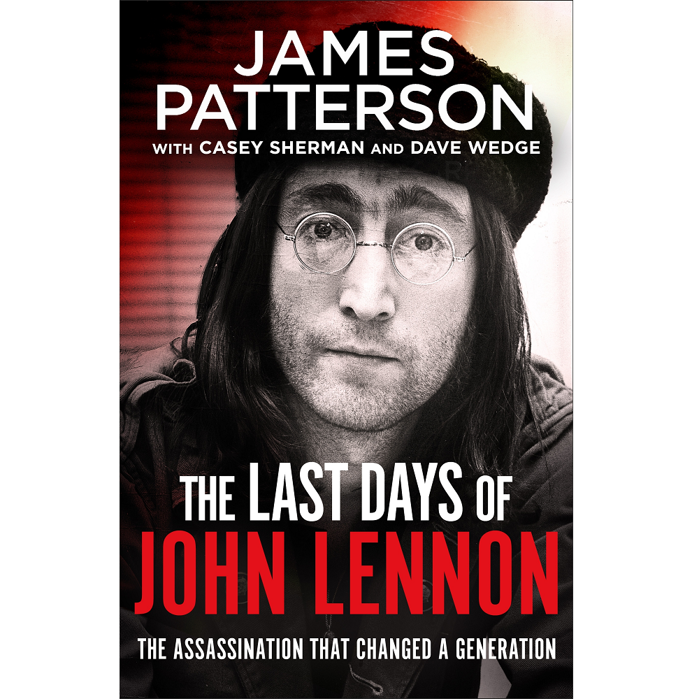 James Patterson The Last Days of John Lennon