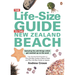 Andrew Crowe The Life-Size Guide to the New Zealand Beach