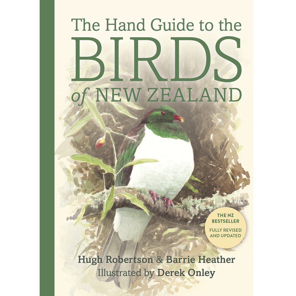 Heather Barrie and Hugh Robertson The Hand Guide to the Birds of New Zealand